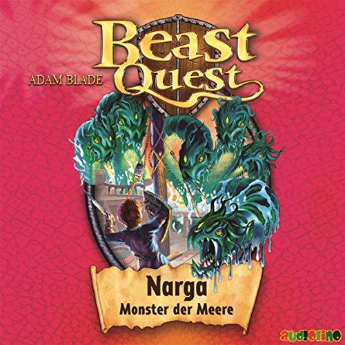 Narga, Monster der Meere     Beast Quest 15              Autor:                                                                                                                                 Adam Blade                               Sprecher:                                                                                                                                 Jona Mues                      Spieldauer: 1 Std. und 13 Min.     5 Bewertungen     Gesamt 5,0