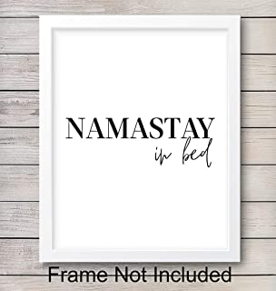 Funny Zen Wall Art Print - Unframed Typography - Perfect Gift for Meditation, Yoga or Zen Enthusiasts - Great for Bedroom - Chic Home Decor - Ready to Frame (8x10) Photo - Namastay In Bed