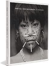 Faces da Floresta. Os Yanomami
