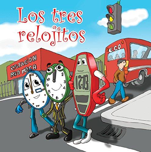 Los Tres Relojitos (Más Allá del Panecillo nº 1) (Spanish Edition)
