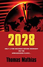 2028: Only a few seconds before midnight on the Armageddon Clock.....