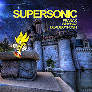 Supersonic (feat. Whyhaz)