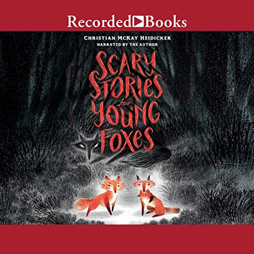 Scary Stories for Young Foxes cover art