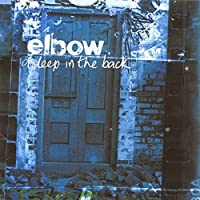 Asleep In The Back by Elbow (2009-07-28)
