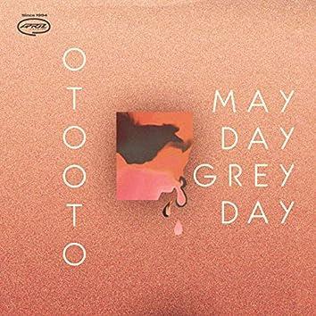 Mayday Greyday