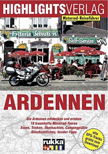 Ardennen: Die Ardennen mit dem Motorrad entdecken und erleben