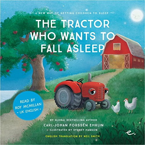 The Tractor Who Wants to Fall Asleep [UK English] cover art