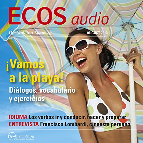 ECOS Audio - Vamos a la playa. 8/2013     Spanisch lernen Audio - Geh'n wir an den Strand              By:                                                                                                                                 Covadonga Jimenez                               Narrated by:                                                                                                                                 div.                      Length: 59 mins     Not rated yet     Overall 0.0