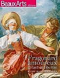 Fragonard amoureux, galant et libertin
