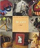 Le cuir (Décors & créations)