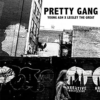 Pretty Gang (feat. Leisley the Great)