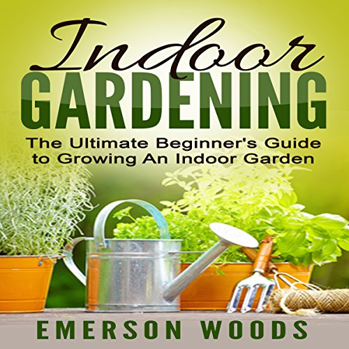 Indoor Gardening audiobook cover art