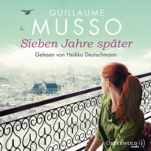 Sieben Jahre später                   De :                                                                                                                                 Guillaume Musso                               Lu par :                                                                                                                                 Heikko Deutschmann                      Durée : 5 h et 38 min     Pas de notations     Global 0,0
