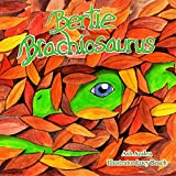 Bertie Brachiosaurus: The adventures of a young dinosaur and his friend - Dinosaur story, Kids Books, Children s Dinosaur Books, Children s Adventure Books, ... Brachiosaurus Dinosaur Adventures 1)