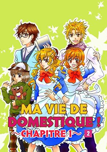 MA VIE DE DOMESTIQUE! Vol.2: JOURNÉE D'ÉVALUATION DES DOMESTIQUES.