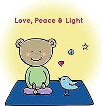 Love, Peace & Light