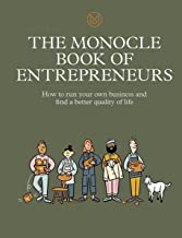 The Monocle Book of Entrepreneurs: How to run your own business and find a better quality of life