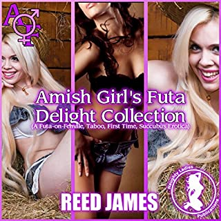 Amish Girl's Futa Delight Collection (A Futa-on-Female, Taboo, First Time, Succubus Erotica) audiobook cover art
