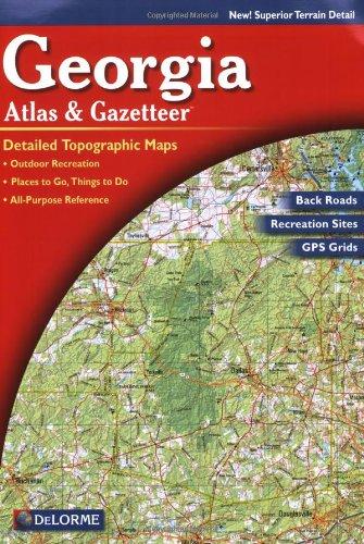 Georgia Atlas & Gazetteer (Delorme Atlas & Gazetteer)