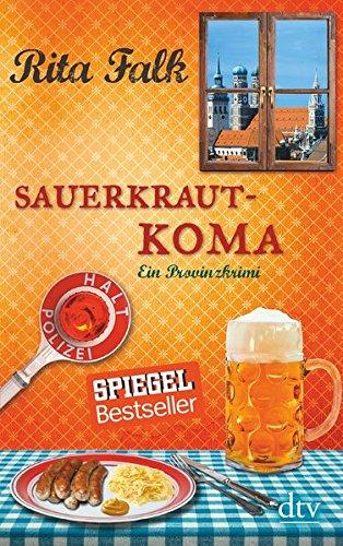 Sauerkrautkoma: Der fünfte Fall für den Eberhofer, Ein Provinzkrimi (Franz Eberhofer, Band 5)