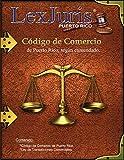 Código de Comercio de Puerto Rico, según enmendado.: Código de Comercio de 1932, según enmendado