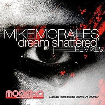 Dream Shattered (Remixes)