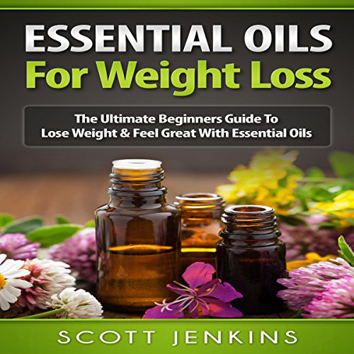 Essential Oils for Weight Loss audiobook cover art