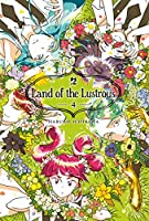 Land of the lustrous (Vol. 4)