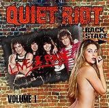 Songtexte von Quiet Riot - Live & Rare