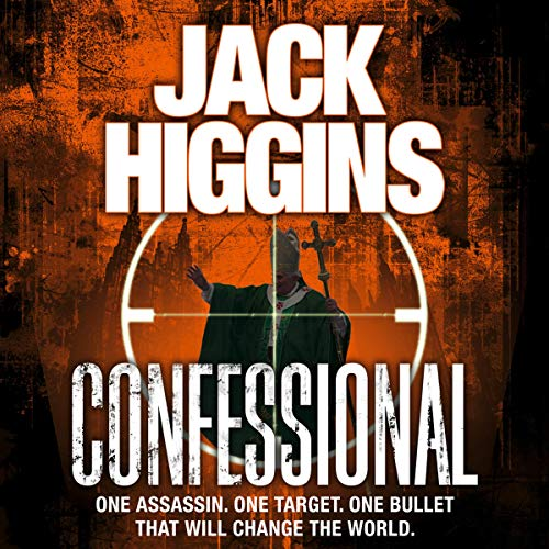 Confessional                   By:                                                                                                                                 Jack Higgins                               Narrated by:                                                                                                                                 Peter Noble                      Length: 9 hrs and 48 mins     Not rated yet     Overall 0.0