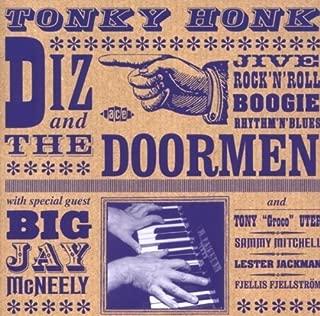 Tonky Honk by Diz & The Doormen (2009-09-22)
