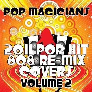 2011 Pop Hit 808 Re-Mix Covers Vol. 2