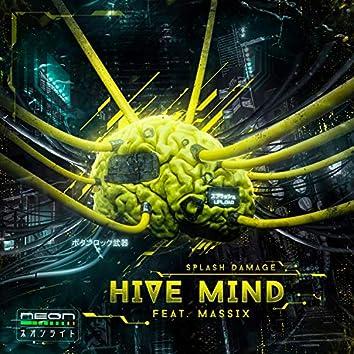Hive Mind (feat. Massix)