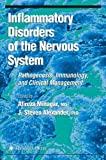 Inflammatory Disorders of the Nervous System: Pathogenesis, Immunology, and Clinical Management (Current Clinical Neurology)