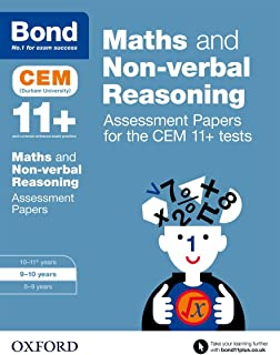 Bond 11+: Maths and Non-verbal Reasoning: Assessment Papers for the CEM 11+ tests: 9-10 years