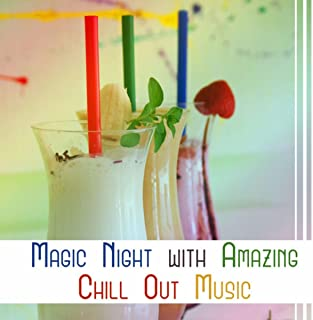Magic Night with Amazing Chill Out Music – Tropical Holiday, Relax in Paradise, Hot Summer, Mysterious Island