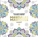 Le petit livre de coloriage - Mandalas magiques de PETITS COLORIAGES