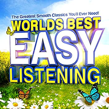 Word's Best Easy Listening - The Greatest Smooth Classics You'll Ever Need !