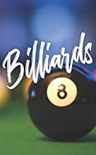 Billiards: Notebook of Pool Table Diagrams for practice and drills. Billiards Training Journal