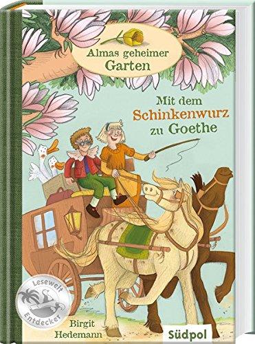 Almas geheimer Garten – Mit dem...