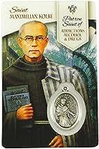 Saint Maximilian Kolbe Healing Prayer Card