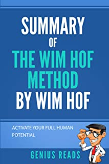 Summary of Wim Hof Method By Wim Hof: Activate Your Full Human Potential