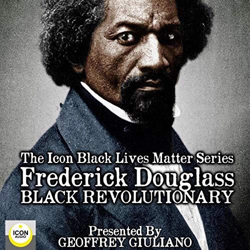 Frederick Douglass, Black Revolutionary  By  cover art