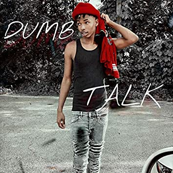 Dumb Talk
