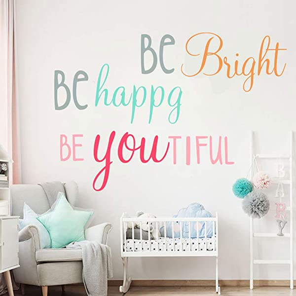Be Bright Be Happy Be You Tiful Colorful Lettering Wall Decals Inspirational Quotes Wall Sticker For Classroom Nursery Kids Room Decor 3 Bright