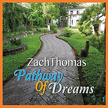 Pathway of Dreams