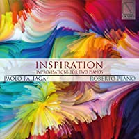 INSPIRATION - IMPROVISATIONS FOR TWO PIANOS