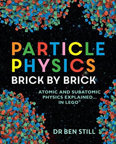 Particle Physics Brick by Brick (English Edition)