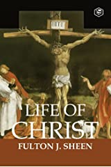 Life Of Christ Kindle Edition