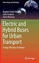 Electric and Hybrid Buses for Urban Transport: Energy Efficiency Strategies (Green Energy and Technology)